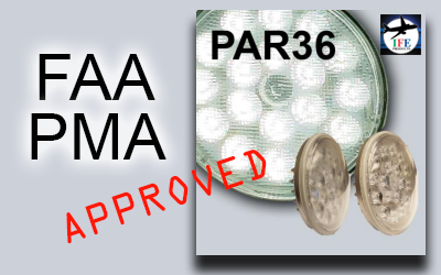 BREAKING NEWS:  IFE Products Gain FAA PMA Approval for PAR36 LED Light